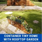 Converted container with garden collage