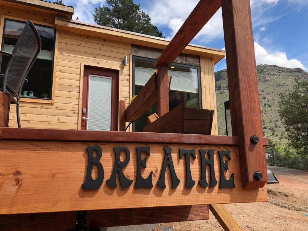 Breathe sign on tiny house