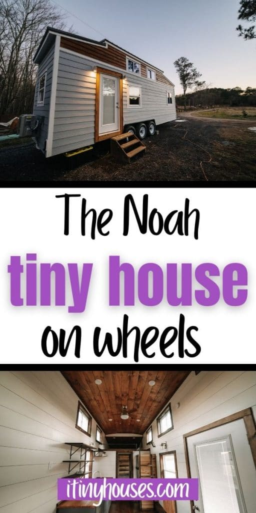 The Noah tiny house collage