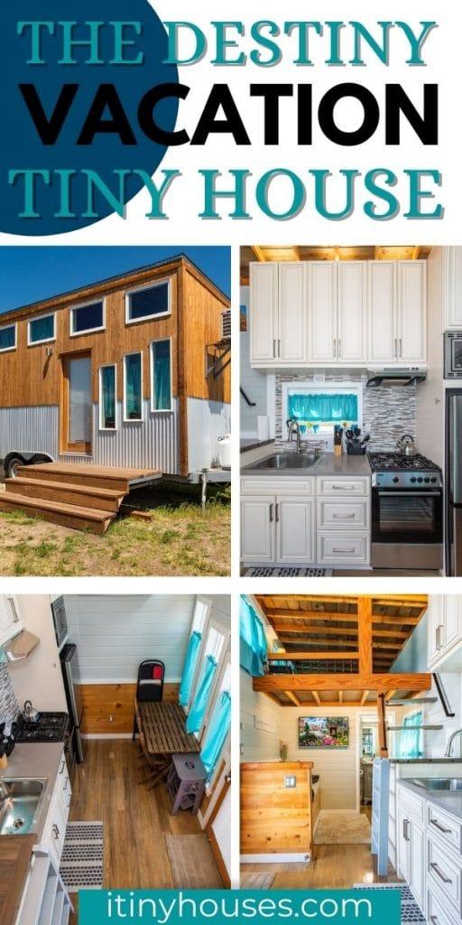The Destiny tiny house collage