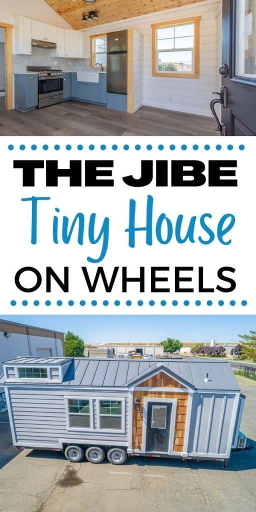 Jibe tiny house collage